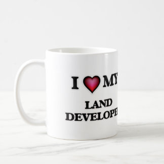 I love my Land Developer Coffee Mug