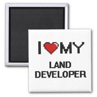 I love my Land Developer 2 Inch Square Magnet