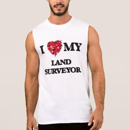 I love my Land Surveyor Sleeveless T-shirts Tank Tops, Tanktops Shirts