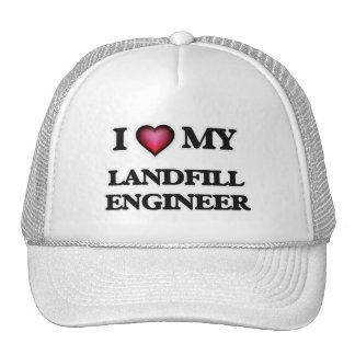 I love my Landfill Engineer Trucker Hat