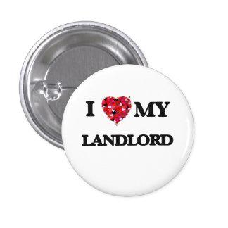 I love my Landlord 1 Inch Round Button