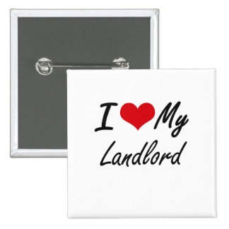 I love my Landlord 2 Inch Square Button