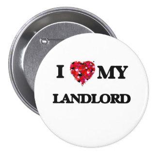 I love my Landlord 3 Inch Round Button