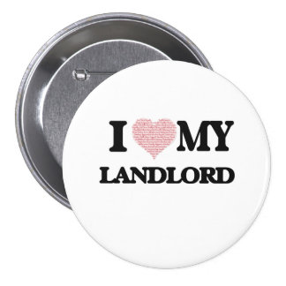 I love my Landlord (Heart Made from Words) 3 Inch Round Button