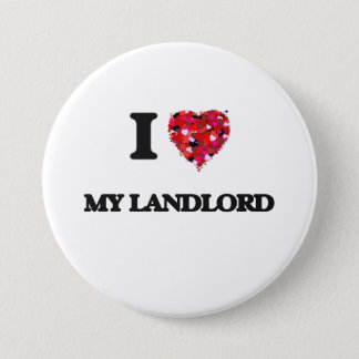 I Love My Landlord Pinback Button