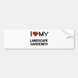 I love my Landscape Gardener Car Bumper Sticker