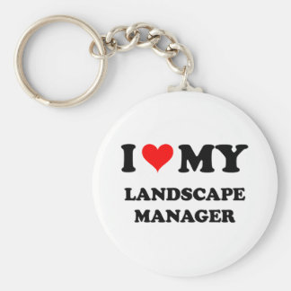 I Love My Landscape Manager Keychains