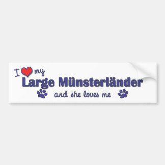 I Love My Large Munsterlander (Female Dog) Bumper Sticker