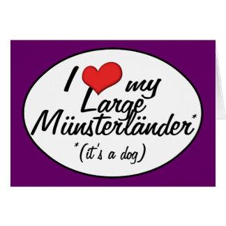 I Love My Large Munsterlander (It's a Dog) Card