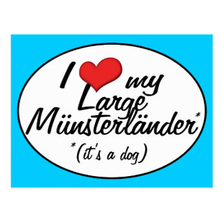 I Love My Large Munsterlander (It's a Dog) Postcard
