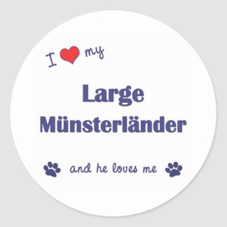 I Love My Large Munsterlander (Male Dog) Classic Round Sticker