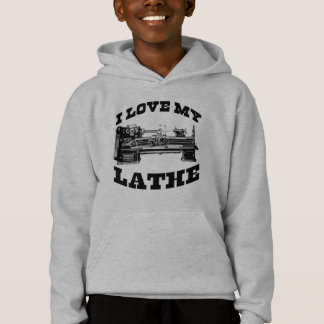 I Love My Lathe (as seen in Cuban Fury) Hoodie