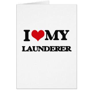 I love my Launderer Card