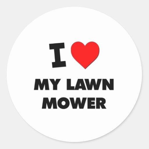 I love My Lawn Mower Classic Round Sticker