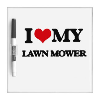 I love my Lawn Mower Dry-Erase Whiteboard