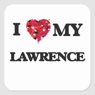 I Love MY Lawrence Square Sticker