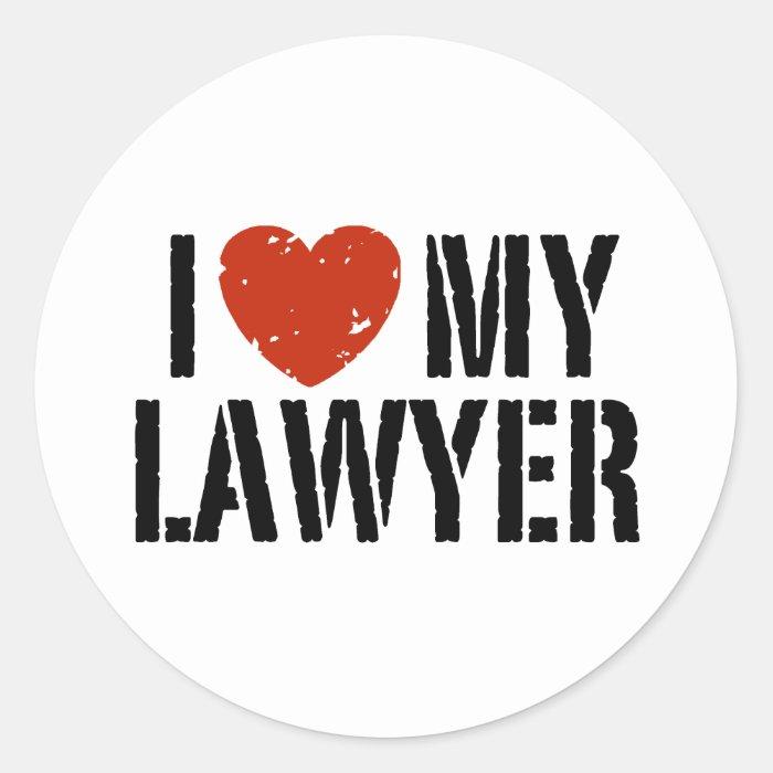 I Love My Lawyer Classic Round Sticker