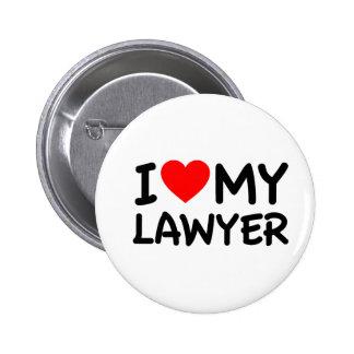 I love my lawyer pinback button