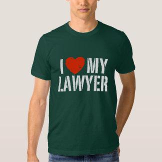 I Love My Lawyer Tee Shirts