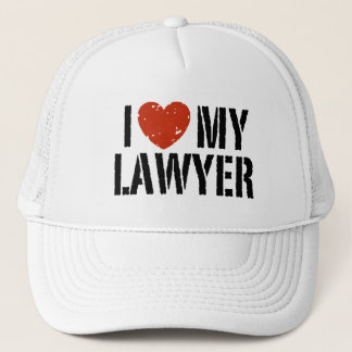I Love My Lawyer Trucker Hat