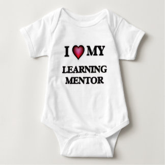 I love my Learning Mentor Baby Bodysuit