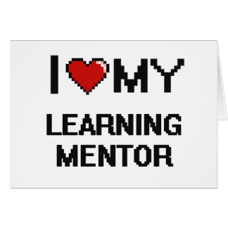 I love my Learning Mentor Stationery Note Card