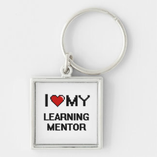 I love my Learning Mentor Silver-Colored Square Keychain