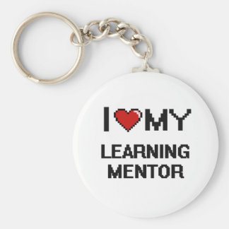 I love my Learning Mentor Basic Round Button Keychain