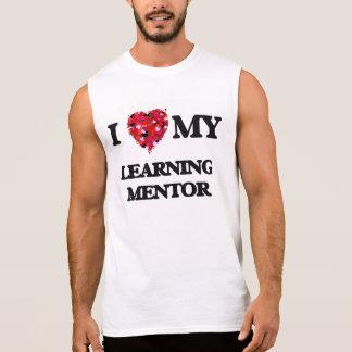 I love my Learning Mentor Sleeveless Shirt