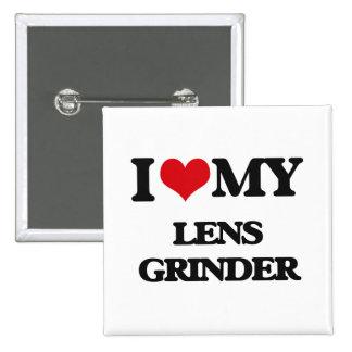 I love my Lens Grinder Pinback Button