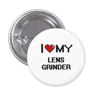 I love my Lens Grinder 1 Inch Round Button