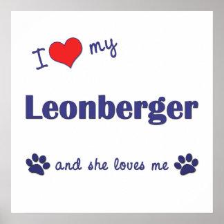 I Love My Leonberger (Female Dog) Poster