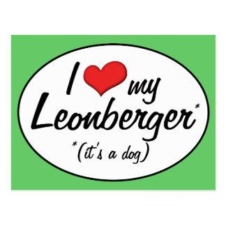 I Love My Leonberger (It's a Dog) Postcard