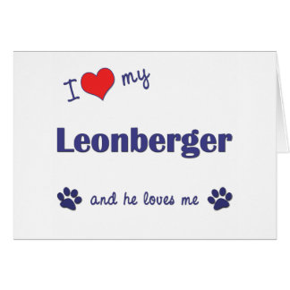 I Love My Leonberger (Male Dog) Card