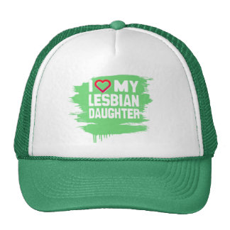 I LOVE MY LESBIAN DAUGHTER - -.png Trucker Hat