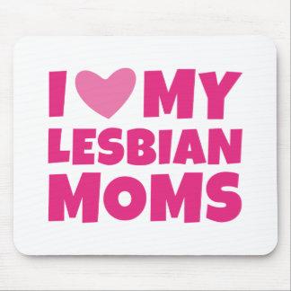 I Love My Lesbian Moms Mouse Pad