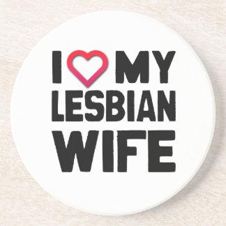 I LOVE MY LESBIAN WIFE -.png Sandstone Coaster