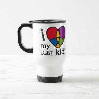 """""""I LOVE my LGBT kid"""" travel mug"""