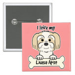 I Love My Lhasa Apso Buttons