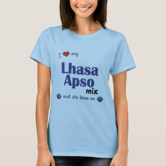 I Love My Lhasa Apso Mix (Female Dog) T-Shirt
