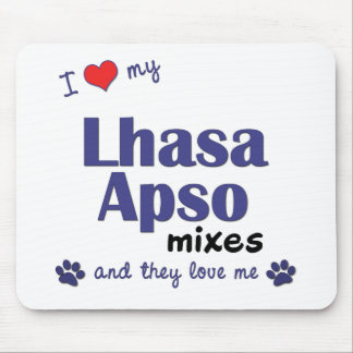 I Love My Lhasa Apso Mixes (Multiple Dogs) Mouse Pad