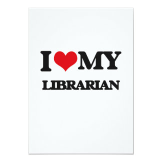 I love my Librarian Announcement