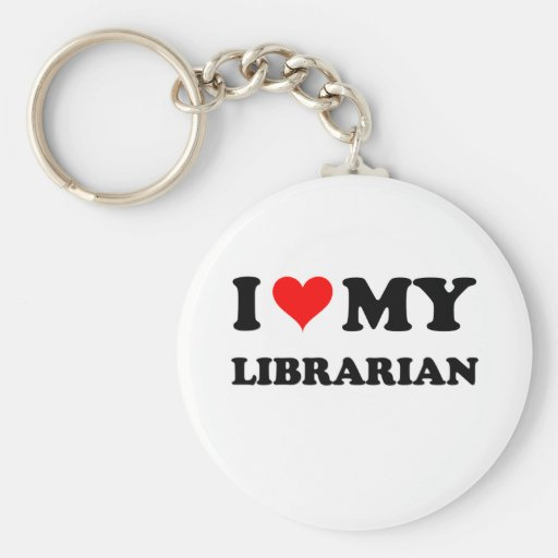 I Love My Librarian Key Chain