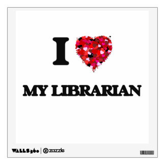 I Love My Librarian Wall Sticker