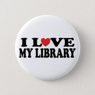 I Love My Library Librarian Gift Button