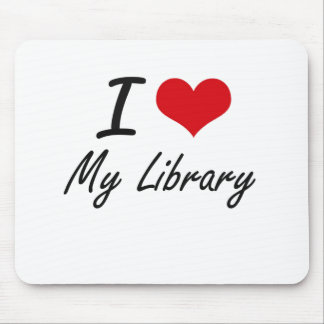 I Love My Library Mouse Pad