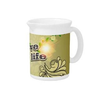 I love my life beverage pitcher