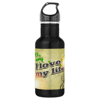 I love my life stainless steel water bottle