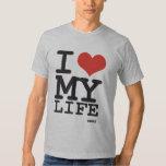 i love my life tee shirts