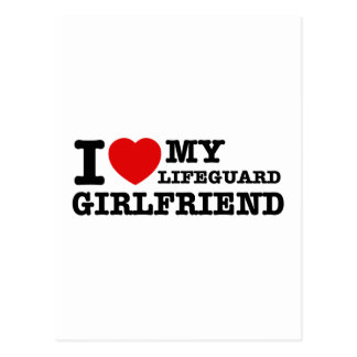 I love my Lifeguard girlfriend Postcard